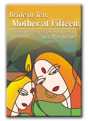 Book Cover: Bride at Ten, Mother at Fifteen