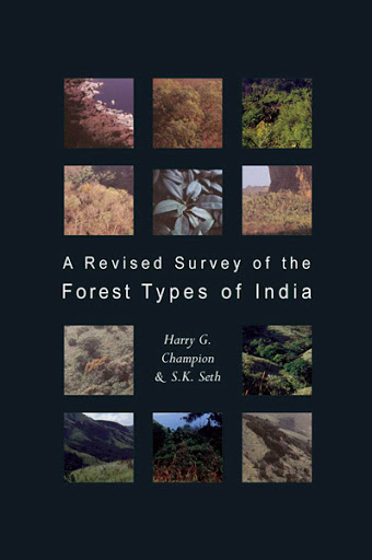 Book Cover: A Revised Survey of the Forest Types of India