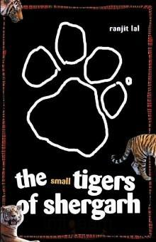 Book Cover: The Small Tigers of Shergarh