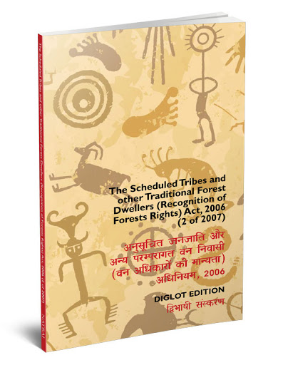 Book Cover: The Scheduled Tribes and Other Regional Forest Dwellers Act 2006