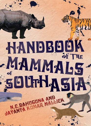 Book Cover: Handbook of the Mammals of South Asia